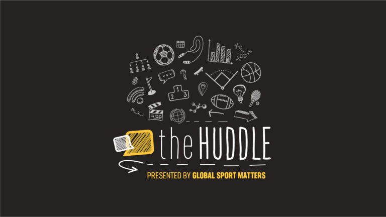 The Huddle, Presented by Global Sport Matters