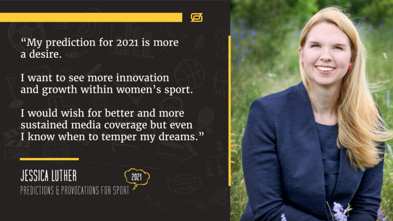"A photo of Jessica Luther with a quote from her article stating, ""My prediction for 2021 is more a desire. I want to see more innovation and growth within women's sport. I would wish for better and more sustained media coverage but even I know when to temper my dreams."""
