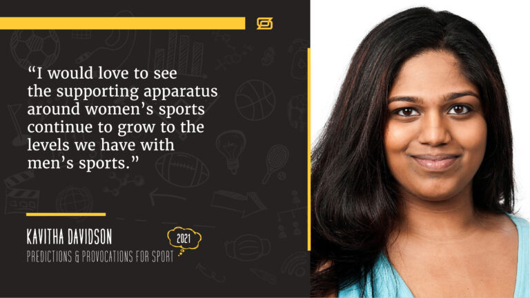 A photo of Kavitha Davidson with a quote from her article stating, I would love to see the supporting apparatus around women's sports continue to grow to the levels we have with men's sports.