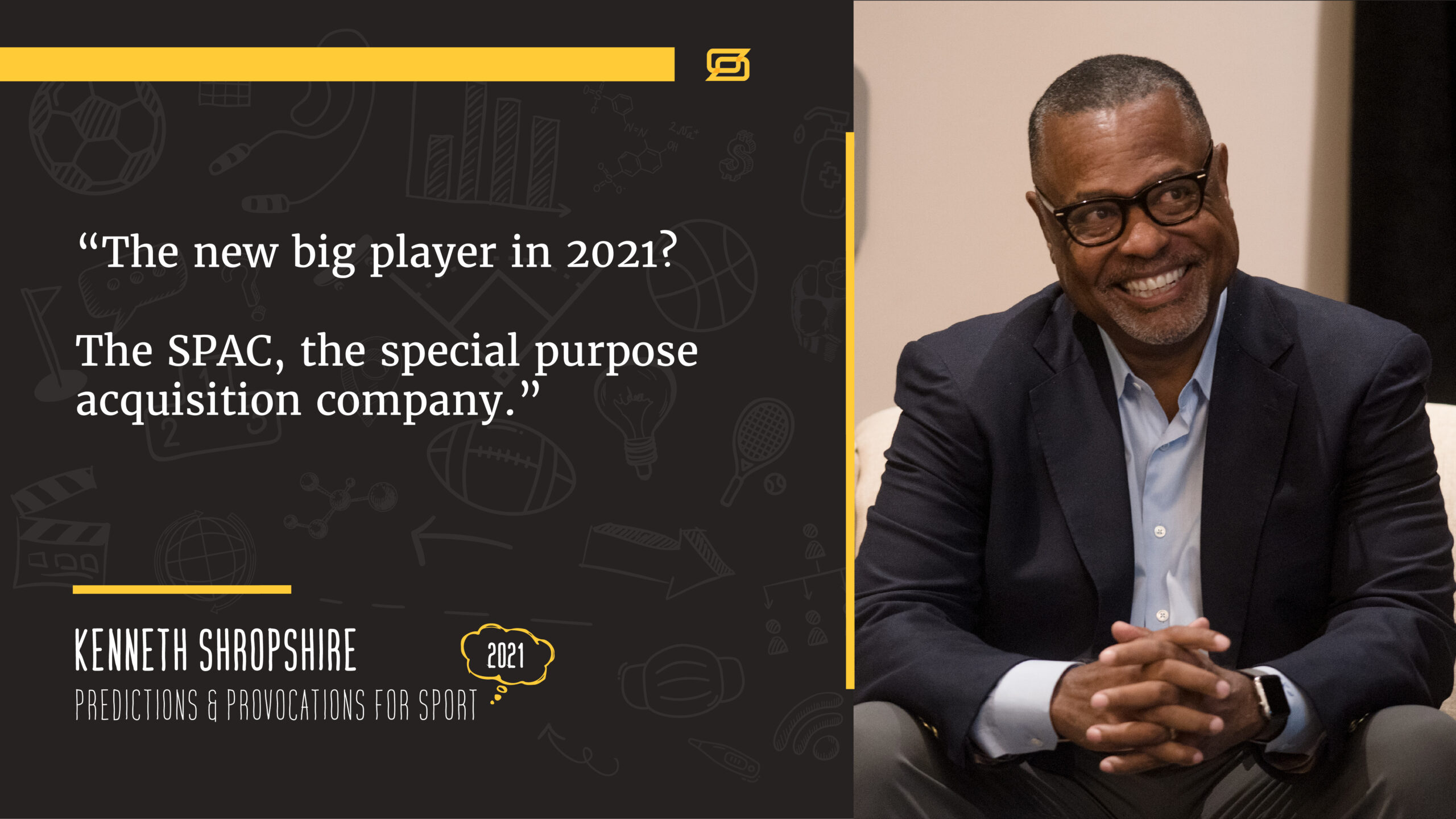 Kenneth Shropshire quote about new big players and the SPAC
